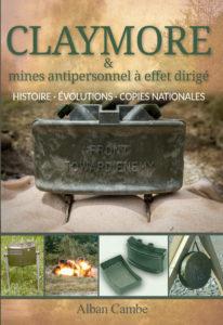 Claymore et mines antipersonnel à effet dirigé histoire militaria